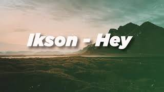 Ikson - Hey | Background music | No copyright song | Vlog music