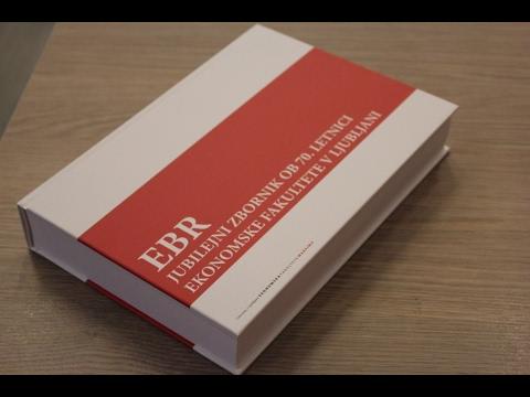 70-letnica EF: Predstavitev jubilejnega zbornika revije Economic and Business Review (EBR)
