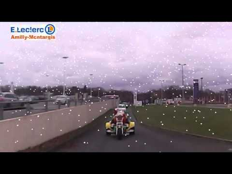 Arrivée du Père Noël au centre E.Leclerc Amilly-Montargis - YouTube