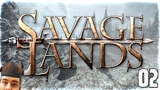 "Savage Lands Gameplay Ep 02 - ""Disposable Firepits!!!"" 1080p PC Alpha"