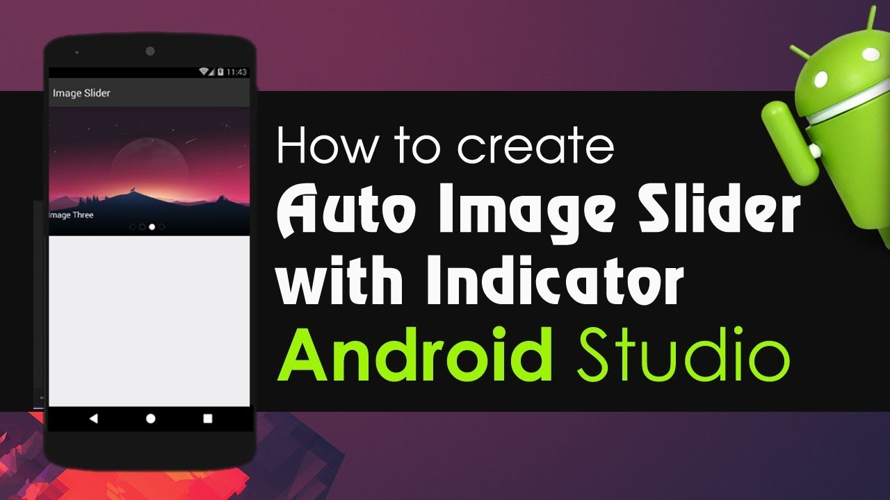 Android Studio Tutorails - How to Create Auto Image Slider with Indicator