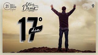 21 Dias de Oração e Jejum - Olhe Para Deus - Dia 17
