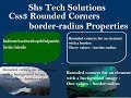 Css3 Rounded Corners Tutorial | Css3 border radius property Tutorial | border-radius properties