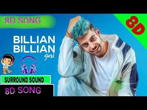 💖8D SONG💖 || BILLIAN BILLIAN || GURI [SURROUND SOUND] ◆BASS BOOSTED◆ 8D AUDIO