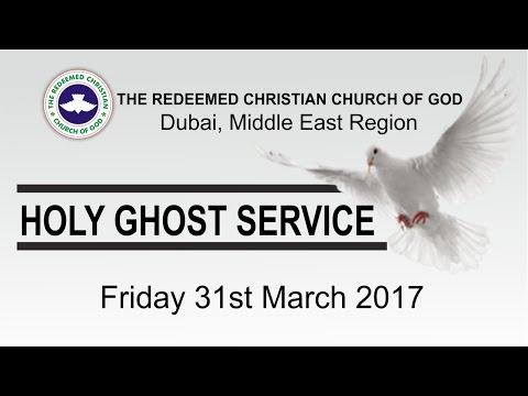 RCCG Dubai HOLY GHOST SERVICE 2017_ Middle East Region