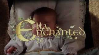 Ella Enchanted Title Sequence By Www.richard-morrison.co.uk