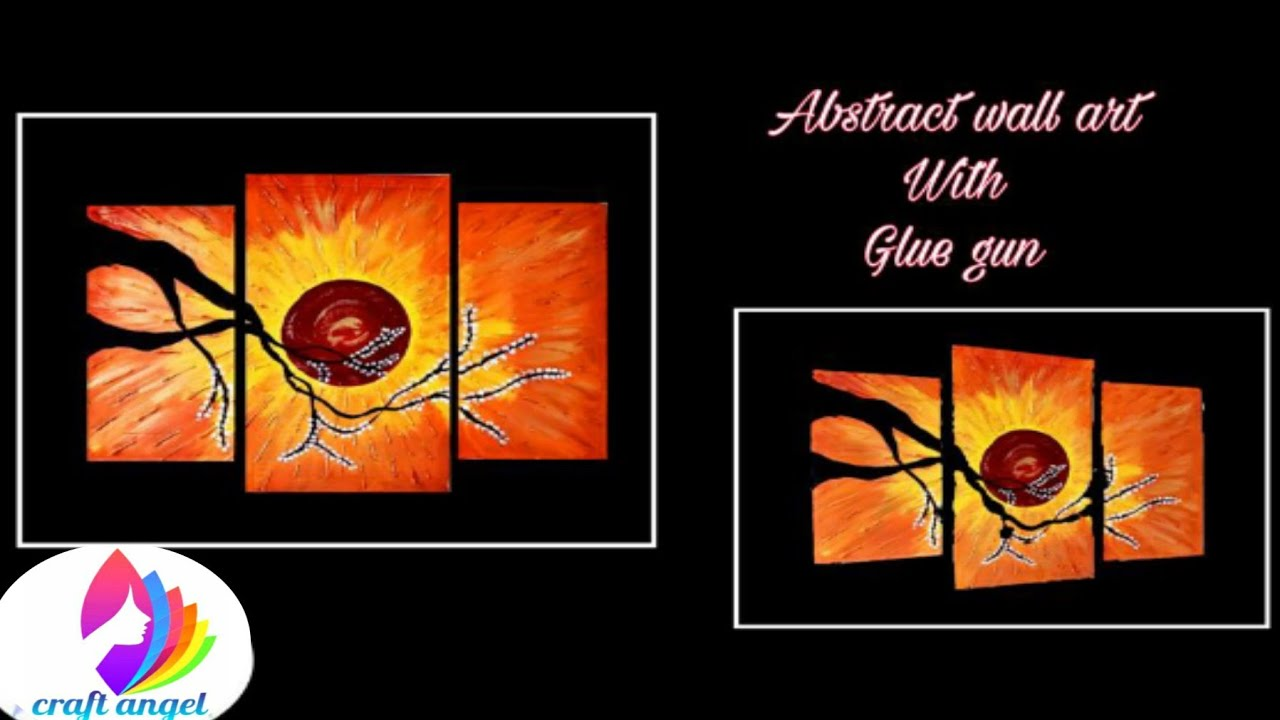 Abstract wall art with glue gun | 5 minute crafts | art ...