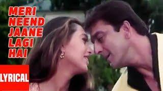 Meri Neend Jaane Lagi Lyrical Video | Chal Mere Bhai | Sanjay Dutt, Karishma Kapoor