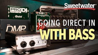 Going Direct In with Bass — Why, When, and How