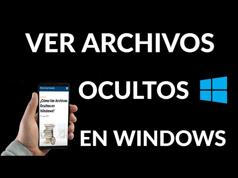 Cómo Ver Archivos Ocultos en Windows