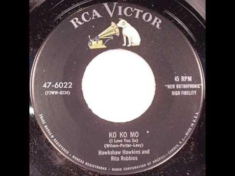Hawkshaw Hawkins-Ko Ko Mo (I Love You So)