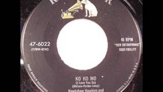 Hawkshaw Hawkins-Ko Ko Mo (I Love You So)