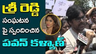 Pawan Kalyan Responds On Actress Sri Reddy Cont...