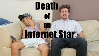 Death of an Internet Star