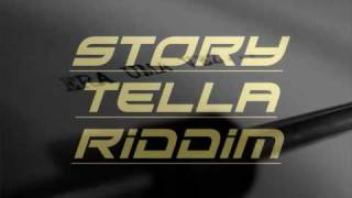 story tella riddim/mix by me