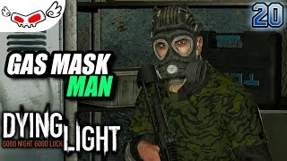 Gas Mask Man | DYING LIGHT Indonesia #20