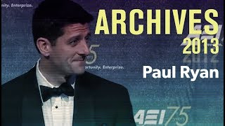 Paul Ryan – aei Annual Dinner 2013 | Archives