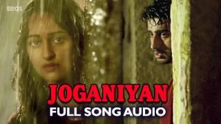 Joganiyan (Full Audio Song) | Tevar | Arjun Kapoor & Sonakshi Sinha