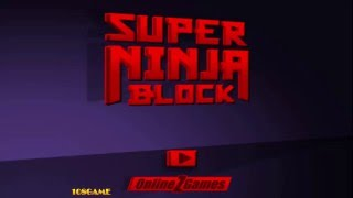 Super Ninja Block Gameplay Full Walkthrough