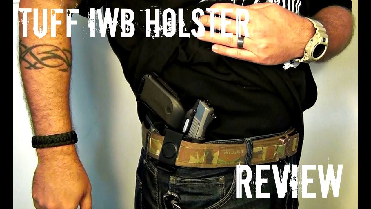 Tuff Uni Fit IWB Holster Review