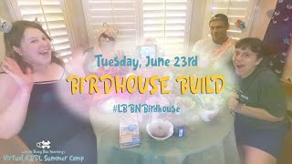 ABDL Summer Camp 2020: 🐦 Birdhouse Build 🏠