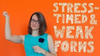 Mini English lessons : Stress timed and weak forms