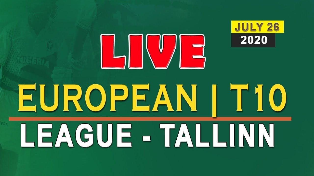 European T10 League Live Live Cricket Match Today Tallinn Espn Cricket Live Streaming Youtube