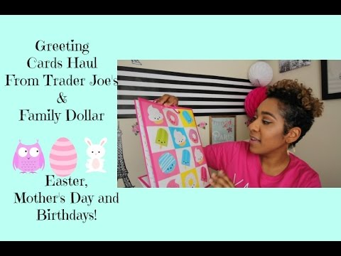 3 14 2017 Family Dollar Trader Joe S Greeting Cards Haul For Less