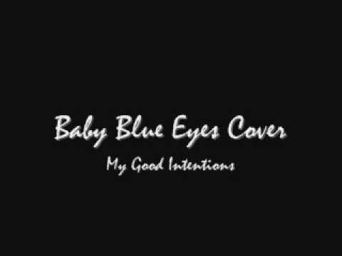 Baby Blue Eyes Acoustic Cover