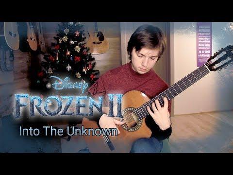 Frozen 2  - Into The Unknown (Холодное сердце 2) Fingerstyle guitar cover