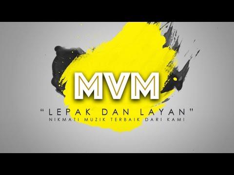 """MVM MUSIC LIVE! """"Lepak Dan Layan"""""""