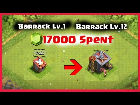 Barrack Level 1 To 12 Upgrade    17000 Gems Spent    Clash Of Clans