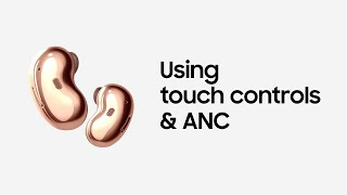 Galaxy Buds Live: Using touch controls & ANC | Samsung