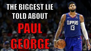 The biggest lie told about Paul George