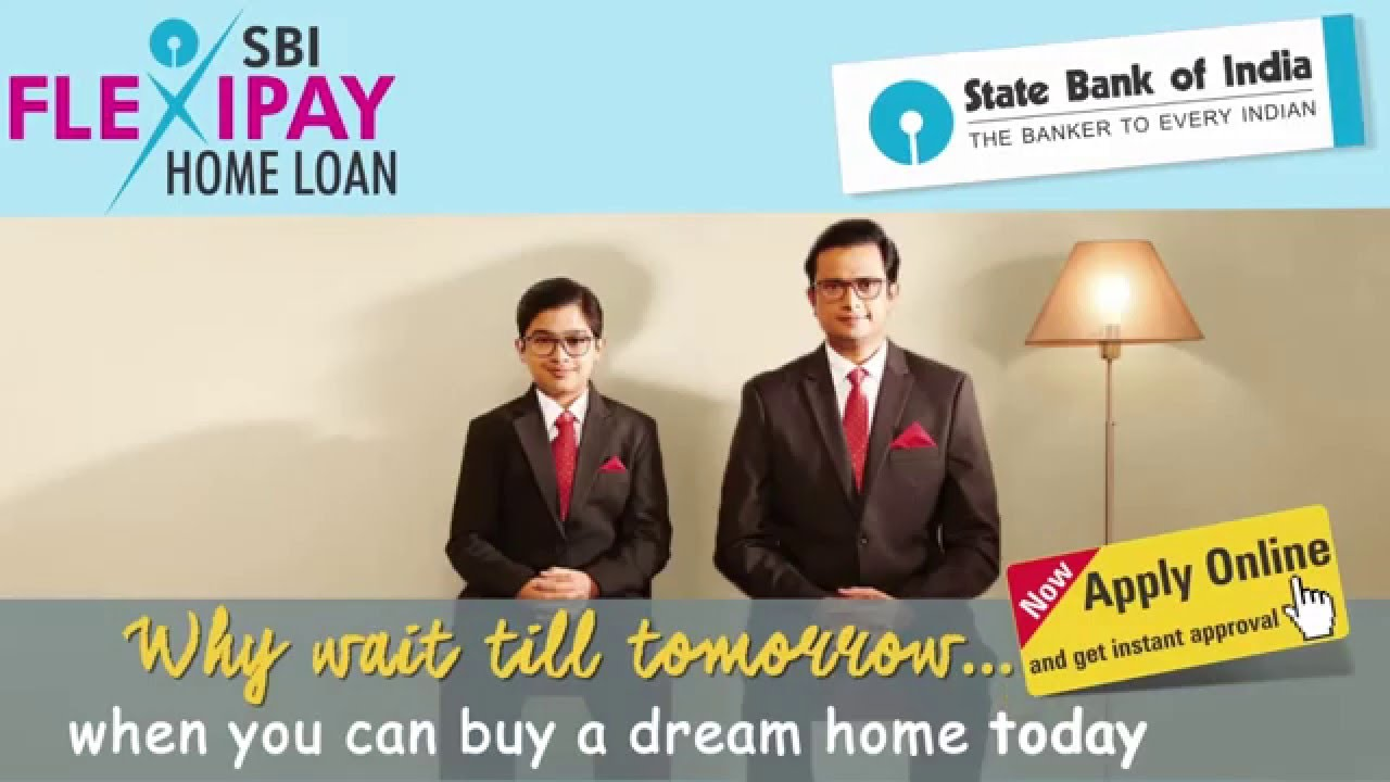 Bank For Home Loan In India Sbi Flexipayhome Loan