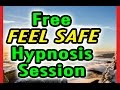 Free FEEL SAFE Hypnosis Session