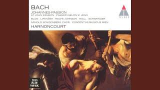 """St John Passion BWV245 : Part 2 """"Die Juden aber schrieen und sprachen... Da überantwortete er..."""
