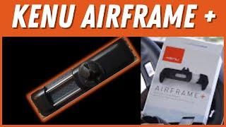 Kenu AirFrame Plus