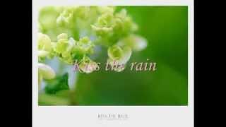 Kiss the rain - Bản nhạc hòa tấu bất hủ