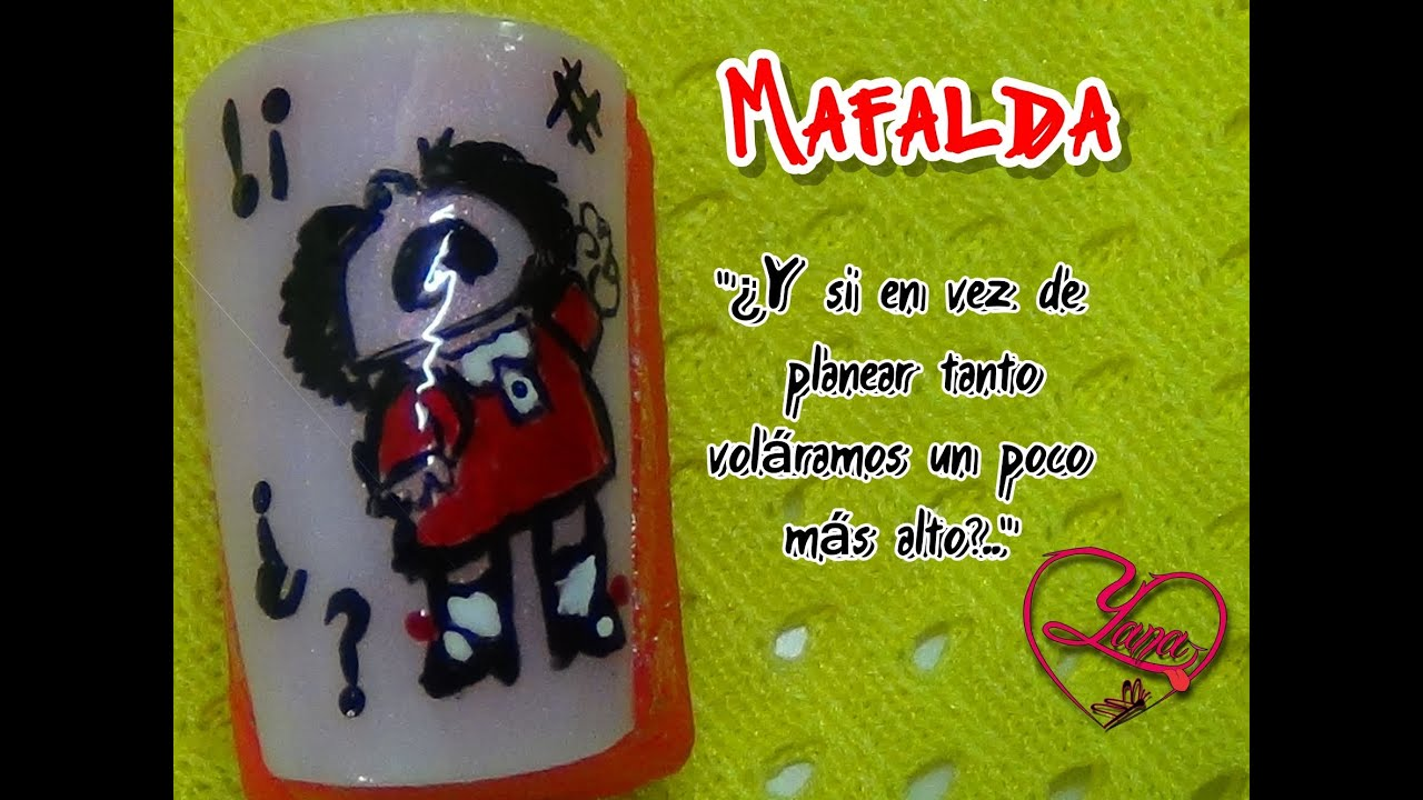 34 Decorados de uñas Mafalda - Yana - YouTube