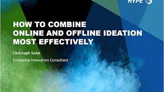 Webinar Online and Offline Ideation Christoph Sohn