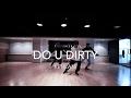 Do U Dirty - KEHLANI | Jay Lee Choreography