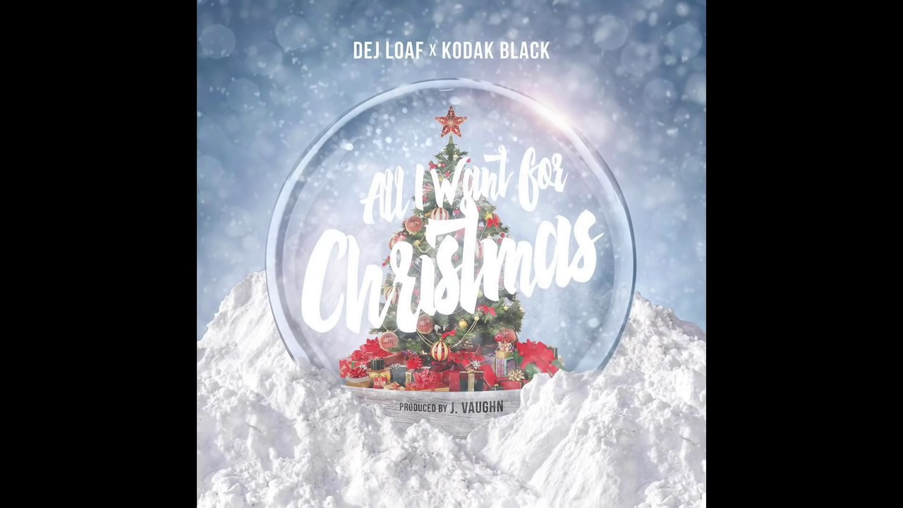 Download DeJ Loaf x Kodak Black All I Want For Christmas (Official Audio)