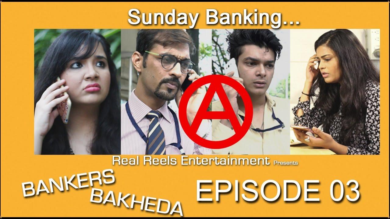 Download Bankers Bakheda | Web Series | Episode 03 | Sunday Banking