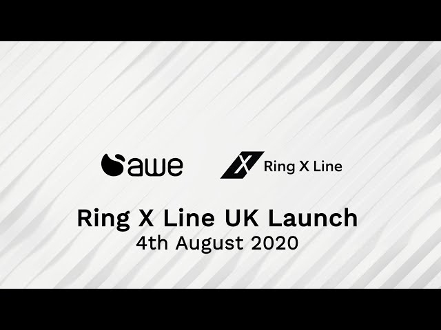 Ring X Line UK Launch – 4th August 2020 (Edited)