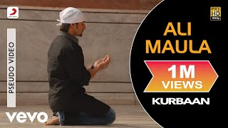 Ali Maula Official Audio Song , Kurbaan, Salim Sulaiman