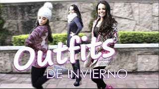 Outfits de Invierno - Arely Tellez