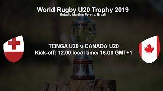 World Rugby U20 Trophy 2019 - Tonga U20 v Canada U20