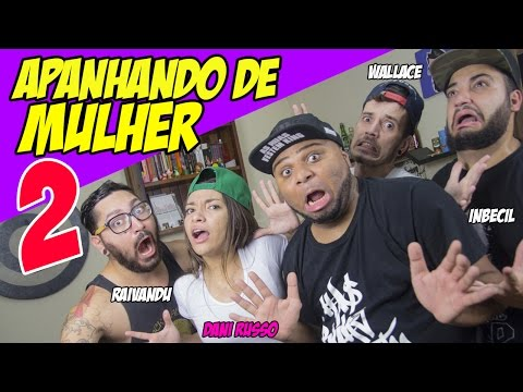 APANHANDO DE MULHER 2 COM DANI RUSSO