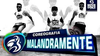 Malandramente - Mc Nandinho e Mc Nego Bam (Kondzilla) - Move Dance Brasil - Coreografia